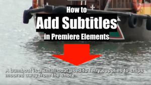 Adding Subtitle in Adobe Premiere Elements